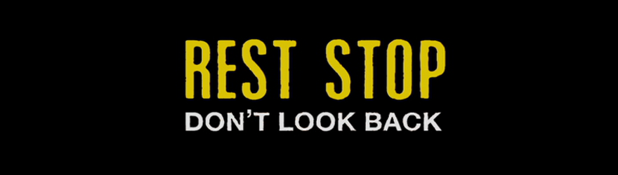 Rest Stop 2: Don't Look Back [EP] (2008) – [UNRATED]