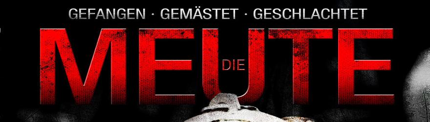 Meute, Die (La Meute) [BD] (2010) – [LIMITED MEDIABOOK EDITION] – [UNCUT]