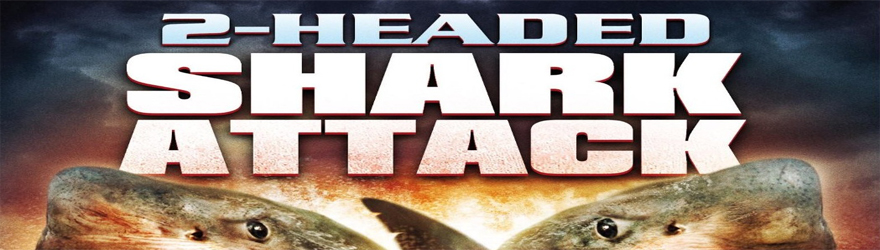 2-Headed Shark Attack [BD] (2012) – [SPECIAL 6 DISC SHARKNADO COLLECTION] – [UNCUT]