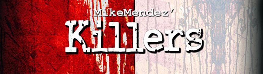 mike-mendezs-killers
