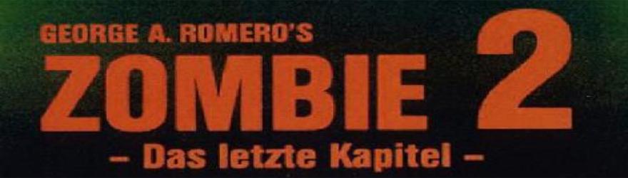 Zombie 2 – Das letzte Kapitel (Day of the Dead) [EP] (1985) – [UNCUT]
