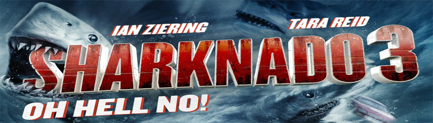 Sharknado 3 – Oh Hell No! [BD] (2015) – [SPECIAL 6 DISC SHARKNADO COLLECTION] – [UNCUT]