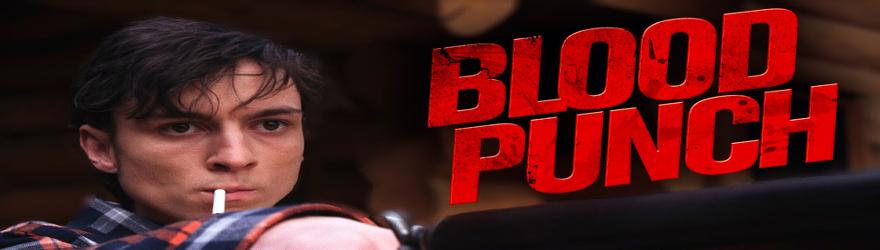 Blood Punch – Und täglich grüsst der Tod (2014)