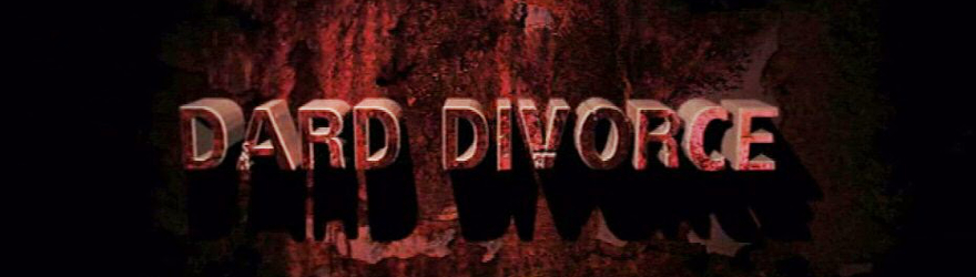 Dard Divorce [DD] (2007) – [LIMITED 2 DISC DIGIPAK EDITION] – [UNRATED]