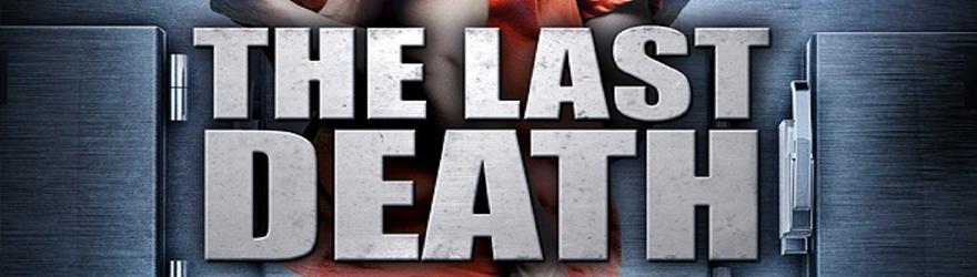 Last Death – Der ultimative Tod (La Última muerte) (2012)