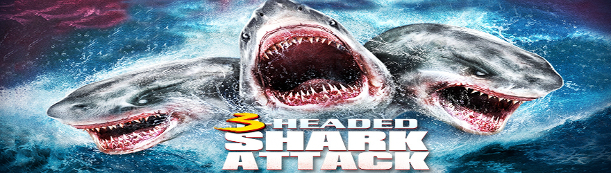3-Headed Shark Attack – Mehr Köpfe = mehr Tote! [BD] (2015) – [SPECIAL 6 DISC SHARKNADO COLLECTION] – [UNCUT]
