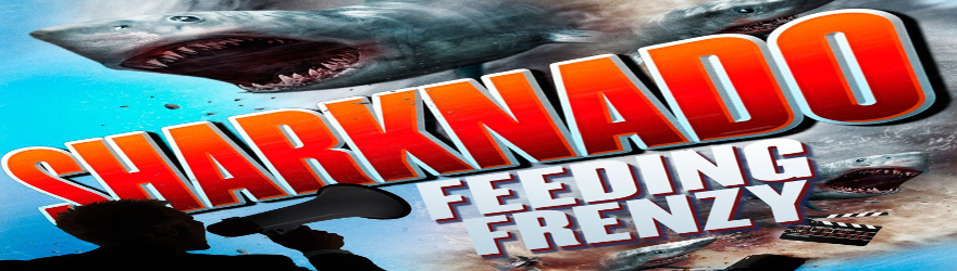 Sharknado – Der ganz normale Wahnsinn (Feeding Frenzy) (2015) – [SPECIAL 6 DISC SHARKNADO COLLECTION] – [UNCUT]