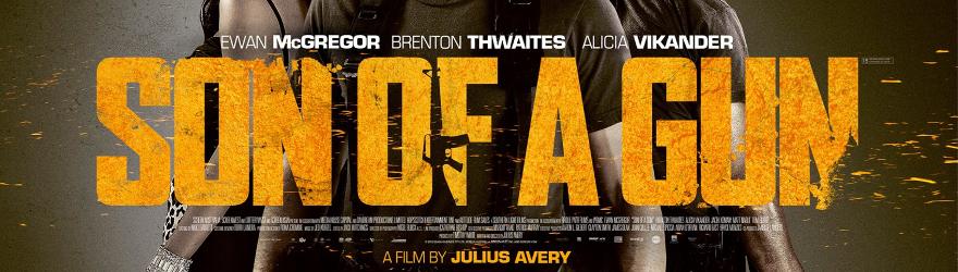 Son of a Gun (2014) – [UNCUT]