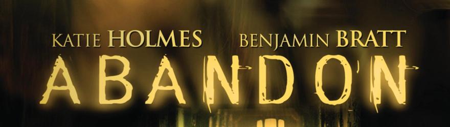 Abandon – Ein mörderisches Spiel (2002) – [UNCUT]