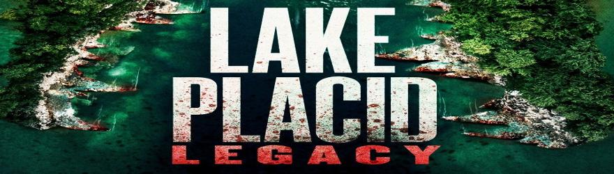 Lake Placid: Legacy (2018) – [UNCUT]