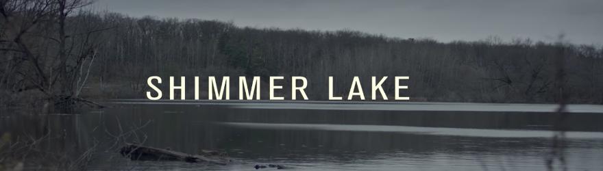 Shimmer Lake (2017) – [UNCUT]