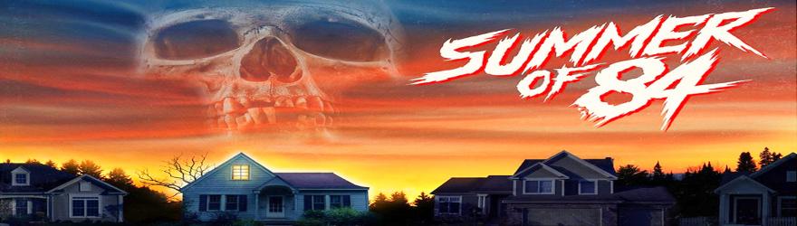 Summer of 84 (2018) – [UNCUT]
