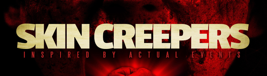 Skin Creepers (2018) – [UNCUT]