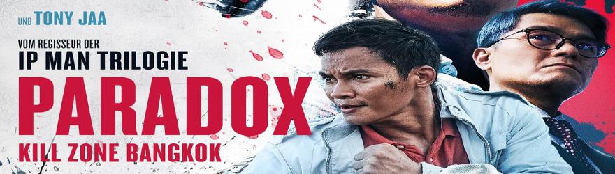 Paradox – Kill Zone Bangkok (Saat Po Long: Taam Long) (2017)