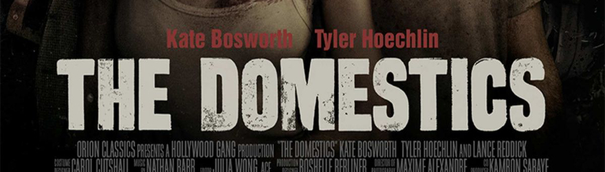 Domestics, The (2018) – [UNCUT]