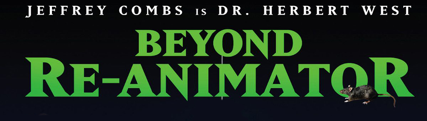 Beyond Re-Animator (2003) – [UNRATED]